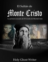 El Sultán de Monte Cristo by Holy Ghost Writer