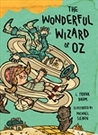 The Wonderful Wizard of Oz: Illustrations by Michael Sieben by L. Frank Baum