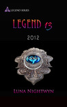 Legend 13 by Luna Nightwyn