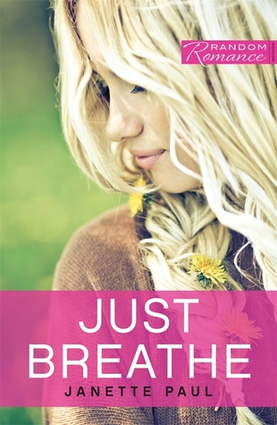 Just Breathe by Janette Paul