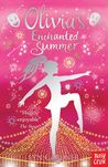 Olivia's Enchanted Summer (Stage School, #4)