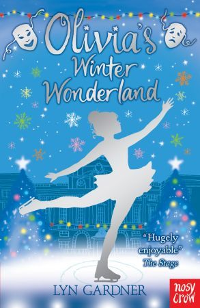 Olivia's Winter Wonderland (Stage School, #5)