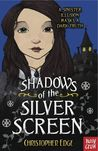 Shadows of the Silver Screen (Twelve Minutes to Midnight, #2)