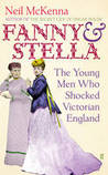 Fanny and Stella by Neil McKenna
