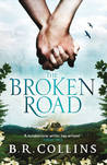 The Broken Road.