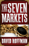 The Seven Markets (The Seven Markets, #1)