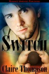 Switch by Claire Thompson