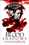 Blood Shadows (Blackthorn #1)