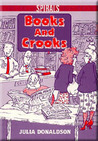 Books and Crooks by Julia Donaldson