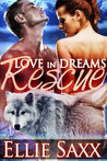 Love in Dreams: Rescue