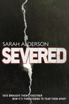 Severed by Sarah Alderson