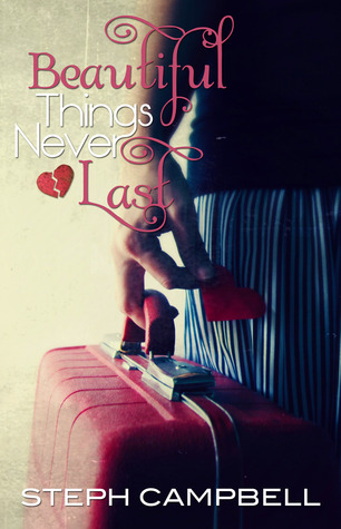 Beautiful Things Never Last (Grounding Quinn, #2)