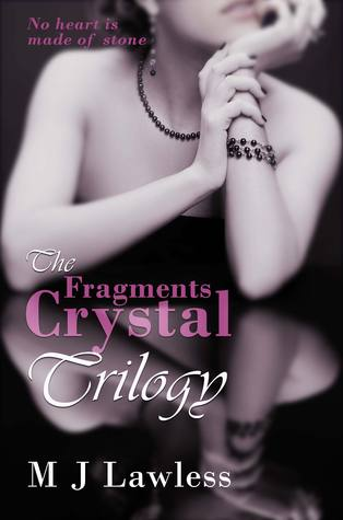 The Crystal Fragments Trilogy (The Crystal Fragments Trilogy, #1-3)