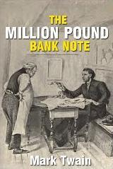 The One Million Pound Bank Note (Tale Blazers)