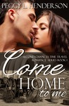 Come Home To Me (Second Chances Time Travel Romance Series Book 1)