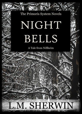 Night Bells by L.M. Sherwin