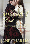 A Misguided Lord (Tenacious Trents Book 2)