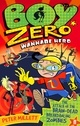 The Attack of the Brain-Dead Breakdancing Zombies (Boy Zero Wannabe Hero #2)