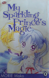 My Sparkling Prince's Magic