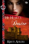 His Heart's Desire by Kristi Ahlers