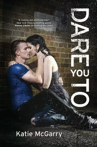 Book Cover Dare You To by Katie McGarry