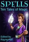 Spells: Ten Tales of Magic
