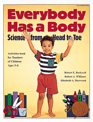 Everybody Has a Body by Robert E. Rockwell