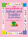 The Encyclopedia of Infant and Toddler Activities: Written by Teachers for Teachers