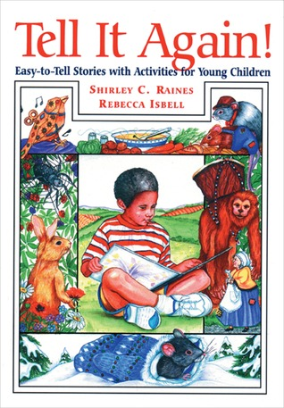 Tell It Again!: Easy-to-Tell Stories with Activities for Young Children