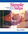 Simple Steps: Developmental Activities for Infants, Toddlers, and Two-Year-Olds