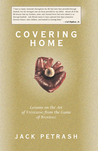 Covering Home: Lessons on the Art of Fathering from the Game of Baseball