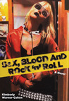 Sex, Blood and Rock 'n' Roll