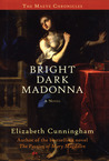 Bright Dark Madonna (Maeve Chronicles, #3)