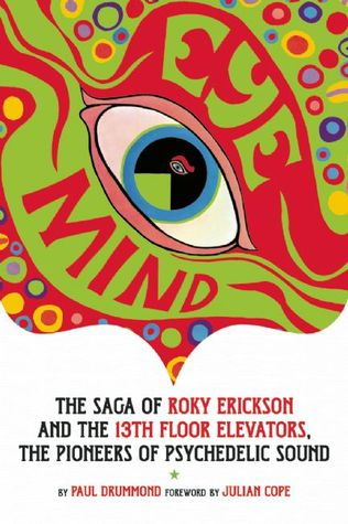 Eye mind roky erickson and the 13th floor elevators by for 13th floor elevators sign of the 3 eyed men