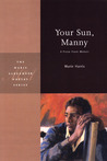 Your Sun, Manny (Marie Alexander Poetry Series)