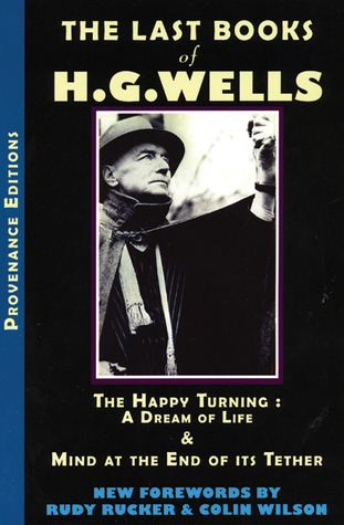 The Last Books of H. G. Wells by H.G. Wells