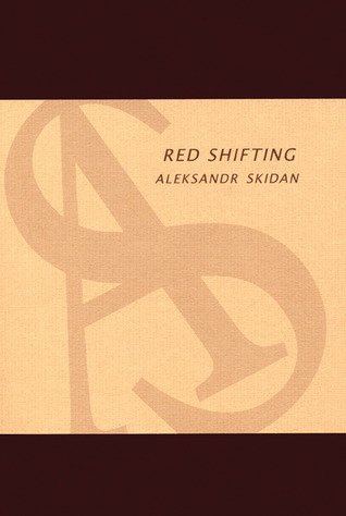 Red Shifting: Poems and Essays