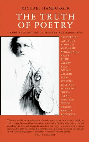 Truth of Poetry by Michael Hamburger