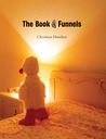 The Book of Funnels