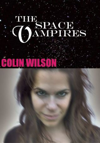 The Space Vampires by Colin Wilson