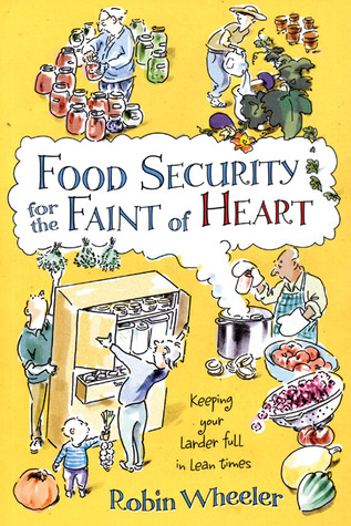 Food Security for the Faint of Heart