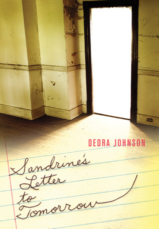 Sandrine's Letter to Tomorrow by Dedra Johnson