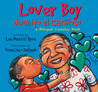 Lover Boy / Juanito el Carinoso: A Bilingual Counting Book