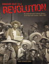 Ringside Seat to a Revolution: An Underground Cultural History of El Paso and Juárez: 1893-1923