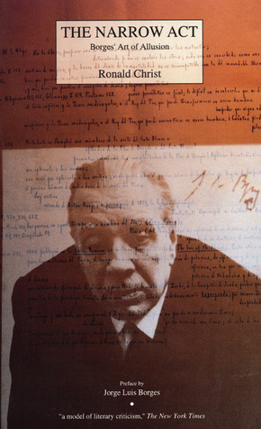 The Narrow Act: Borges' Art of Allusion