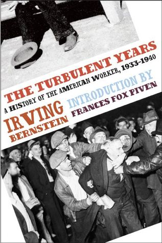 Free download The Turbulent Years: A History of the American Worker, 1933-1941 (A History of the American Worker #2) PDF