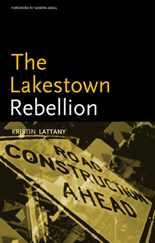 The Lakestown Rebellion by Kristin Hunter Lattany