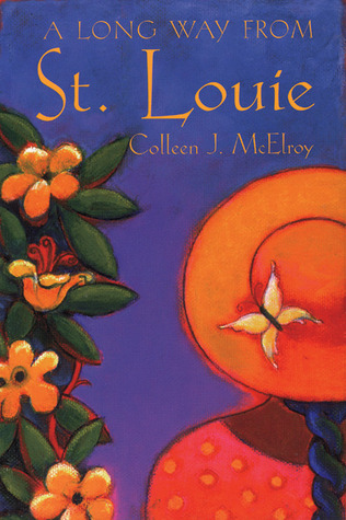 A Long Way from St. Louie by Colleen J. McElroy