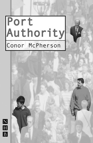 Port Authority by Conor McPherson
