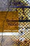 Broken World by Joseph Lease